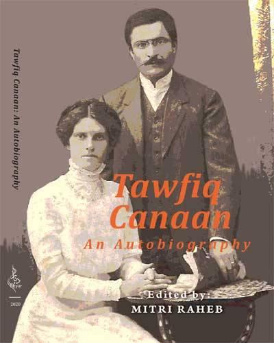 Tawfiq Canaan: An Autobiography